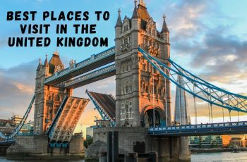 Best Places to Visit in the United Kingdom