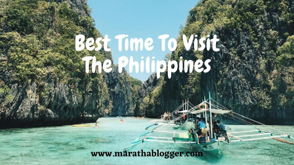 Best Time To Visit The Philippines